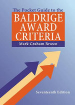 The Pocket Guide to the Baldrige Criteria (5-Pack), 17th Edition : Revised & Updated For CS5 - Mark Graham Brown