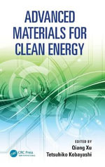Advanced Materials for Clean Energy