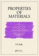 Properties of Materials - P. F. Kelly