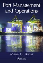 Port Management and Operations - Maria G. Burns
