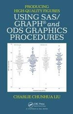 A Producing High-Quality Figures Using SAS/GRAPH and ODS Graphics Procedures - Charlie Chunhua Liu