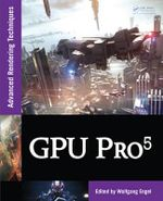 GPU Pro 5 : Advanced Rendering Techniques