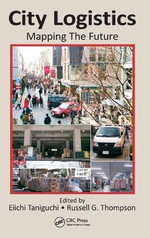 City Logistics : Mapping the Future