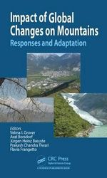 Impact of Global Changes on Mountains : Responses and Adaptation