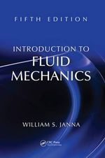 Introduction to Fluid Mechanics - William S. Janna