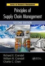 Principles of Supply Chain Management : Key Cases - Richard E. Crandall
