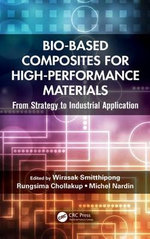 Bio-Based Composites for High-Performance Materials : From Strategy to Industrial Application