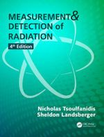 Measurement and Detection of Radiation - Nicholas Tsoulfanidis