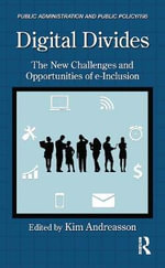 Digital Divides : The New Challenges and Opportunities of e-Inclusion