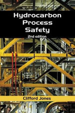 Hydrocarbon Process Safety - Clifford Jones
