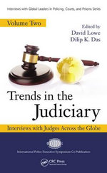 Trends in the Judiciary: Volume two : Interviews with Judges Across the Globe, Volume Two