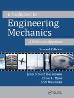 Introduction to Engineering Mechanics : A Continuum Approach - Jenn Stroud Rossmann