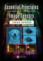 Essential Principles of Image Sensors - Takao Kuroda