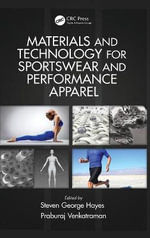 Materials and Technology for Sportswear and Performance Apparel - Steven George Hayes