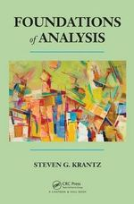 Foundations of Analysis - Steven G. Krantz