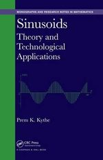 Sinusoids : Theory and Technological Applications - Prem K. Kythe