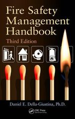 Fire Safety Management Handbook - Daniel E. Della-Giustina