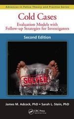 Cold Cases : Evaluation Models with Follow-up Strategies for Investigators, Second Edition - James M. Adcock