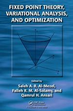 Fixed Point Theory, Variational Analysis, and Optimization
