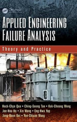Applied Engineering Failure Analysis : Theory and Practice - Hock-Chye Qua
