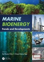 Marine Bioenergy : Trends and Developments