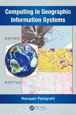 Computing in Geographic Information Systems - Narayan Panigrahi