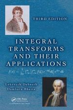 Integral Transforms and Their Applications, Third Edition - Lokenath Debnath