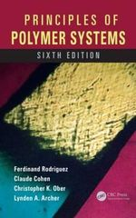 Principles of Polymer Systems - Ferdinand Rodriguez