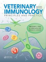 Veterinary Immunology : Principles and Practice - Michael J. Day
