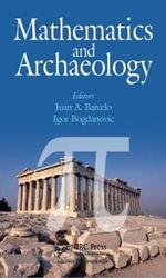 Mathematics and Archaeology - Juan A. Barcelo