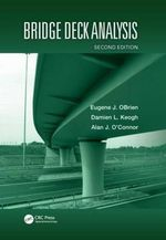 Bridge Deck Analysis, Second Edition - Eugene O'Brien