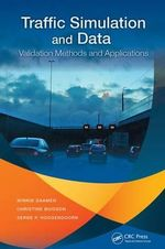 Traffic Simulation and Data : Validation Methods and Applications