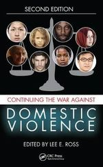 The War Against Domestic Violence, Second Edition