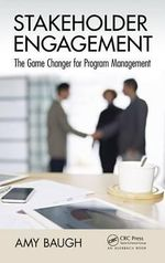 Stakeholder Engagement : The Game Changer for Program Management - Amy Baugh