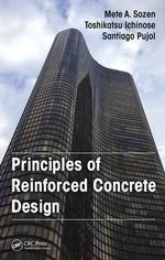 Principles of Reinforced Concrete Design - Mete A. Sozen