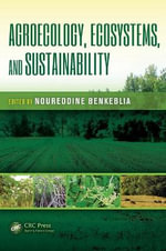 Agroecology, Ecosystems, and Sustainability