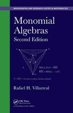 Monomial Algebras : Monographs and Research Notes in Mathematics - Rafael H. Villarreal