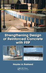 Strengthening Design of Reinforced Concrete with Frp - Hayder A. Rasheed