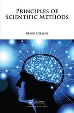 Principles of Scientific Methods - Mark Chang
