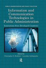 Information and Communication Technologies in Public Administration : Innovations from Developed Countries