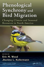 Phenological Synchrony and Bird Migration : Changing Climate and Seasonal Resources in North America