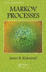 Markov Processes : Advances in Applied Mathematics - James R. Kirkwood