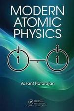 Modern Atomic Physics - Vasant Natarajan