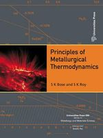 Principles of Metallurgical Thermodynamics - Sanat Kumar Roy
