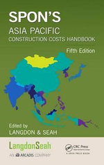 Spon's Asia Pacific Construction Costs Handbook
