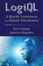 LogiQL : A Query Language for Smart Databases - Terry Halpin
