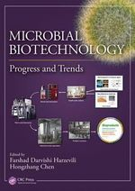 Microbial Biotechnology : Progress and Trends