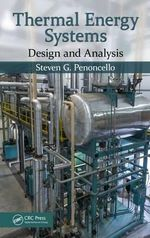 Thermal Energy Systems : Design and Analysis - Steven G. Penoncello