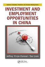 Investment and Employment Opportunities in China - Jeffrey Yi-Lin Forrest
