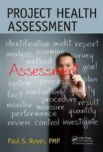 Project Health Assessment - Paul S Royer